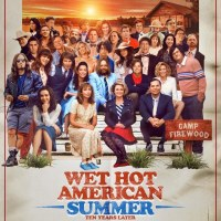 Wet Hot American Summer: Ten Years Later (Season 2) (2017)