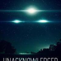Unacknowledged: An Expose of the World's Greatest Secret (2017)