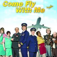 Come Fly with Me (Season 1) (2010)
