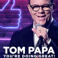 Tom Papa: You're Doing Great! (2020)
