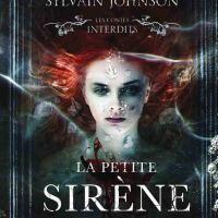"BOOK REVIEW: ""La Petite Sirène (Les Contes Interdits)"" by Sylvain Johnson (2018)"